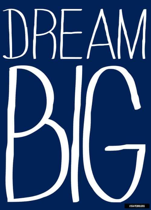sonhe grande