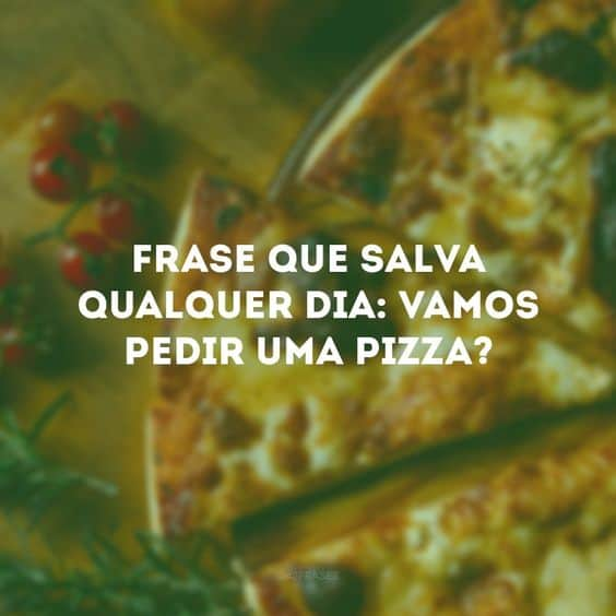 frase para redes sociais de pizzaria