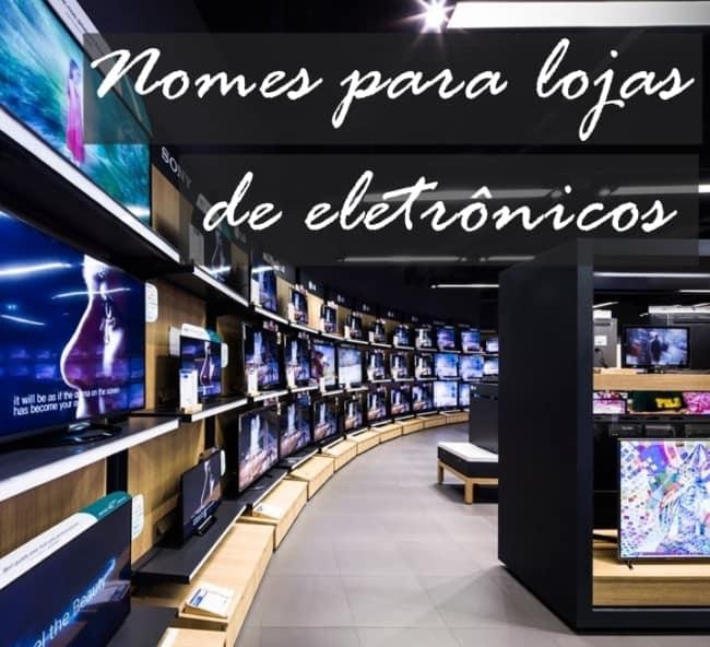 nomes para lojas de eletronicos
