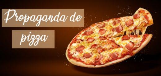 propaganda de pizza