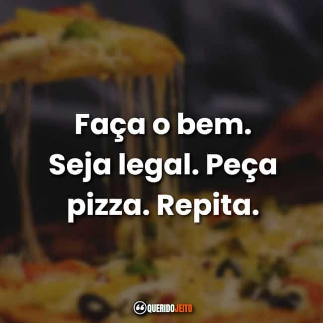 19 frase de pizza para propaganda
