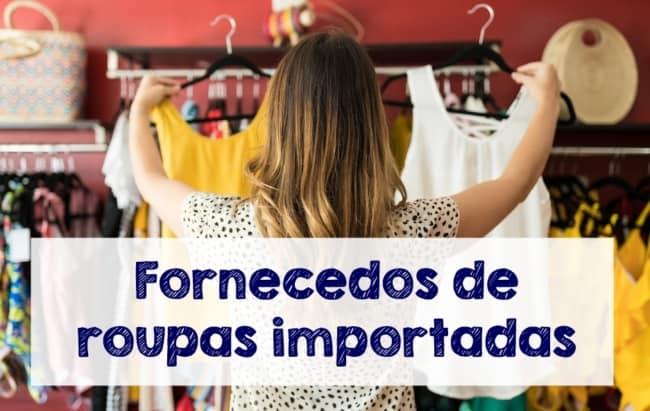 fornecedores de roupas importadas