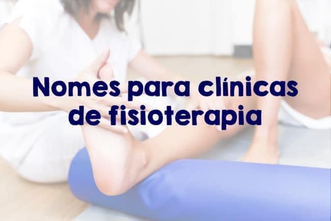 nomes de clinicas de fisioterapia