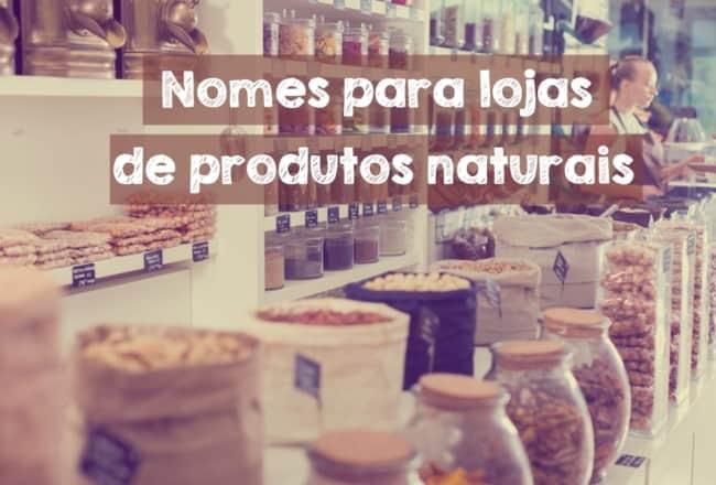 nomes para lojas de produtos naturais