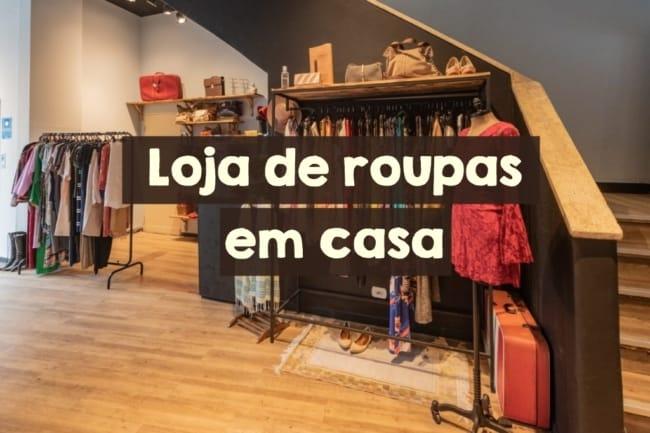 loja de roupas em casa