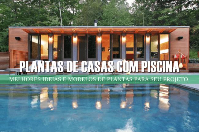 capa post Plantas de Casas com Piscina