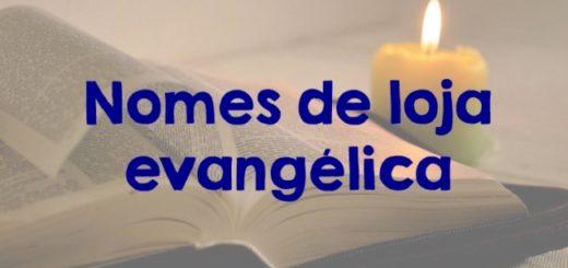 nomes de loja evangelica
