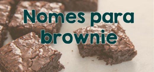 nomes para brownie